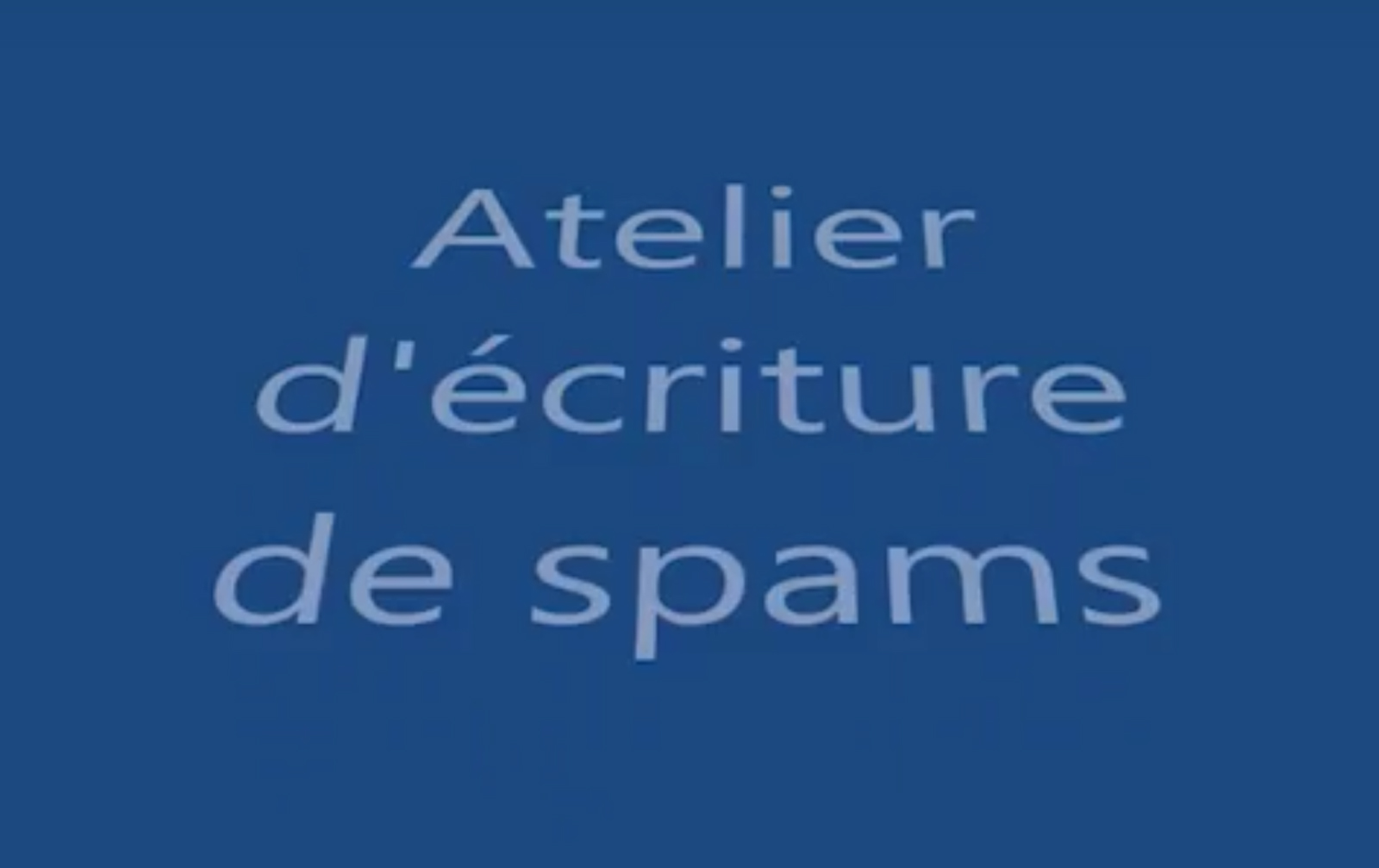 Spam Writing Workshop