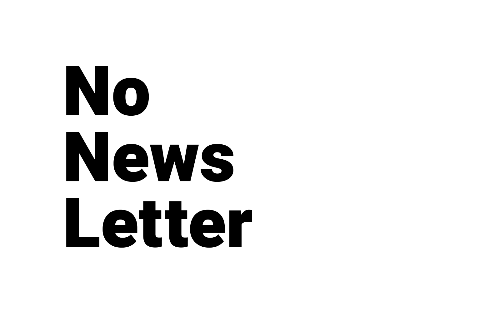 No News Letter